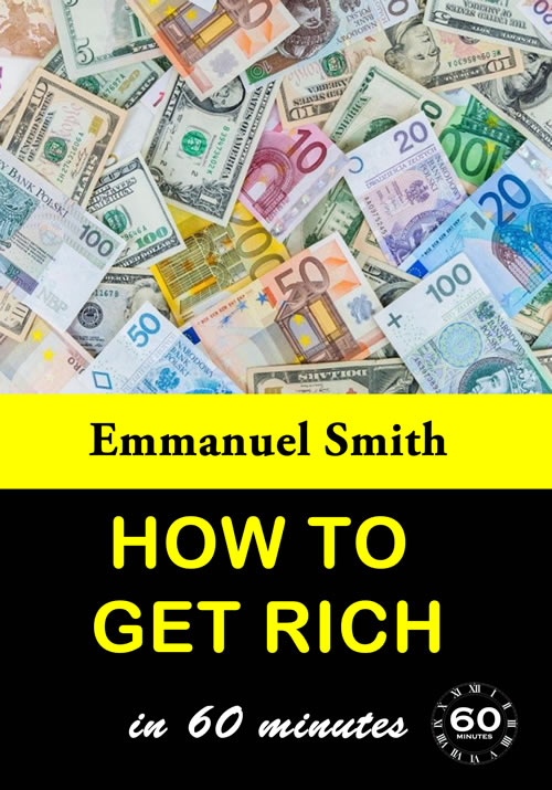 how to get rich in 60 minutes